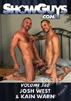 ShowGuys Volume 340 - Josh West & Kain Warn