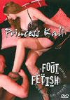 Princess Kali - Foot Fetish