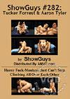 ShowGuys #282 - Tucker Forrest & Aaron Tyler