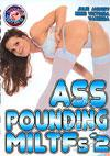 Ass Pounding MILTFs #2