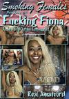 Fucking Fiona... An Interracial Outtakes Extravaganza