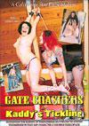 Gate Crashers & Kaddy's Tickling