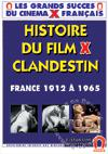 History Of The Clandestine X-Rated Movie - France: From 1912 to 1965 (French Language)
