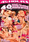 40 Filthy Fucking Housewives