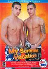 Eric Austyn's My Summer Vacation Part Two