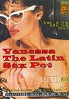 Vanessa The Latin Sex Pot