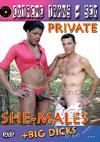 Private She-Males
