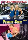 To Protect And To Serve Volume 2