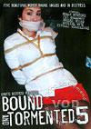Bound And Tormented 5