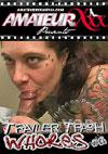 Trailer Trash Whores #4