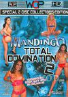 Mandingo Total Domination 2 (Disc 2)