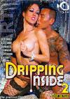 Dripping Inside 2