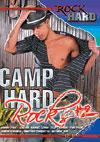 Camp Hard Rocks #2