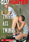 Tight Ass Twinks