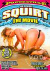 Squirt - The Movie