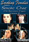 Smoke Chat: The Interview Tapes Volume 4
