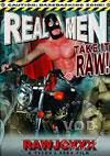 Real Men Take It Raw!