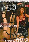 The Domina Files Volume 19 - Maitresse Kika, Brussels, Belgium