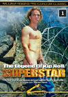 The Legend Of Kip Noll: Superstar