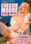 Chessie Moore Triple Feature - The Naked Truth