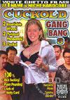 Cuckold Gang Bang 3