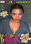 Dirty Dirty Debutantes #20