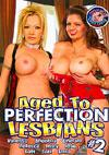 Aged To Perfection Lesbians #2
