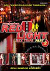 Red Light Sex Trips - Part 2
