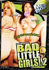 Bad Little Girls! 2