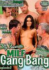 My Favorite MILF Gang Bang Episode 2