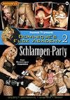 Dominique's Fuck Academy 2 - Schlampen Party