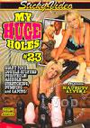 My Huge Holes #23
