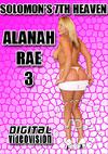 Solomon's 7th Heaven - Alanah Rae Part 3
