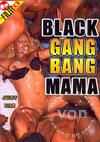 Black Gang Bang Mama