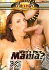 Who's Your Mama? 19