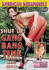 American Dreamgirls - Shut Up! Gang Bang Time