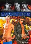 Bad Boys Do It!