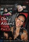 Only Asians Part 1