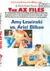 The AX Files - Amy Lewinski Vs. Ariel Bilbao