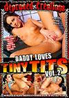 Daddy Loves Tiny Tits Vol. 2