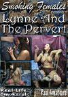 Lynne And The Pervert