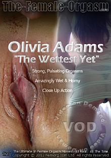 Olivia Adams - The Wettest Yet