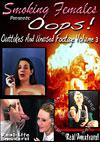 Oops! Outtakes and Unused Footage Volume 3