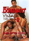 Dominant Raw Tops 2 - Black Bottom Hunters