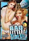 Bad Little Girls! 3