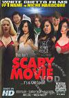 This Isn't Scary Movie...It's A XXX Spoof!