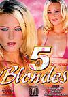 5 Blondes (Softcore Version)