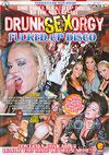 Drunk Sex Orgy - Fucked Up Disco