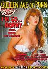 Golden Age Of Porn: I'm So Horny - Shana McCullough