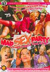 Mad Sex Party - Gangbanged Goo Girls